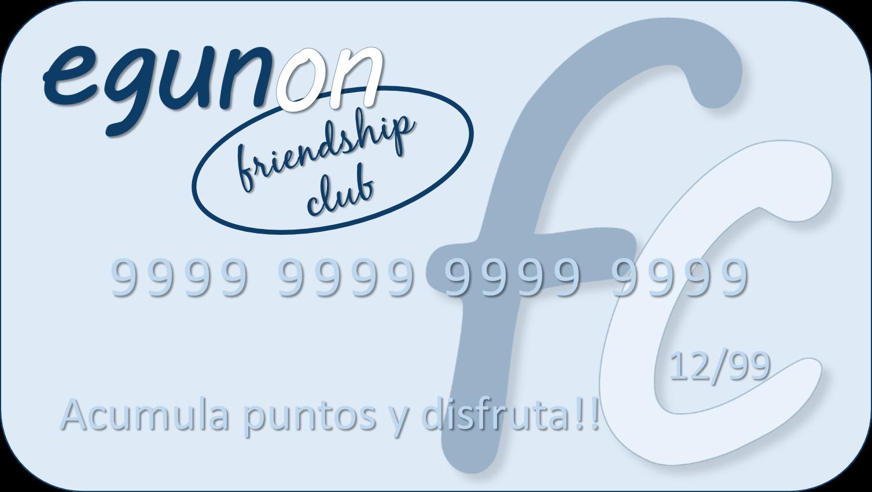 egun on frienship club